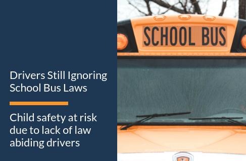 Drivers Still Ignoring School Bus Laws