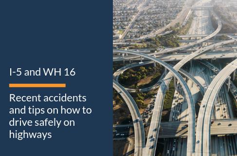 Recent Accidents at I-5 and SR 16 - Wiener & Lambka