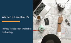 Privacy Issues with Wearable technology