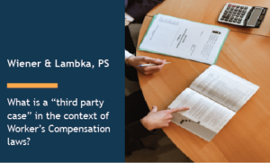 "What is a ""third party case"" in the context of Worker's Compensation laws?"